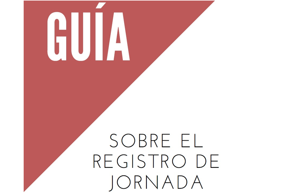 GUÍA SOBRE EL REGISTRO DE LA JORNADA LABORAL